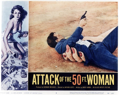 Attack Of The 50ft Woman Poster and Photo
