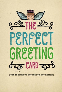 B-032  The Perfect Greeting Card