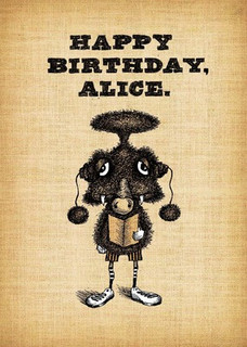 Happy Birthday, Alice.
