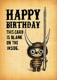 Happy Birthday. - This card is blank on the inside.