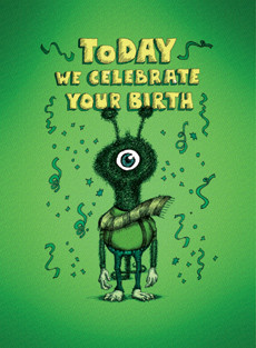 Today we celebrate your birth. - Well groomed