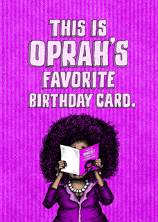 #125  Oprah's Favorite Birthday Card