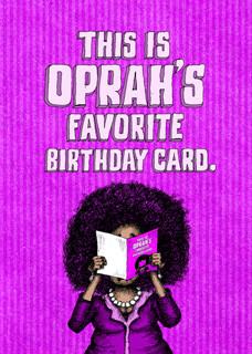Oprah's Favorite Birthday Card