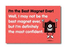 MAG-005 - BEST MAGNET EVER