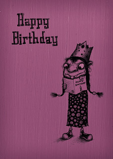 Happy Birthday -  Are you reading this card?