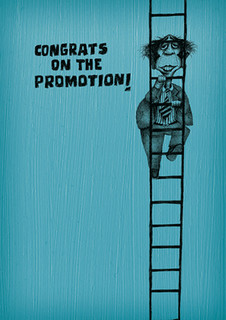 Congrats on the promotion!  - I'm totally shocked