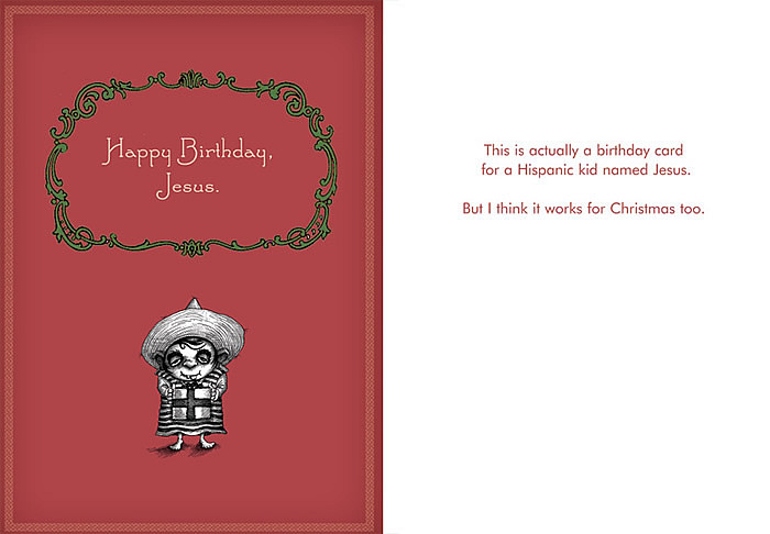 Christmas Bday Cards.008 This Is Actually A Birthday Card For A Hispanic Kid Named Jesus But I Think It Works For Christmas Too