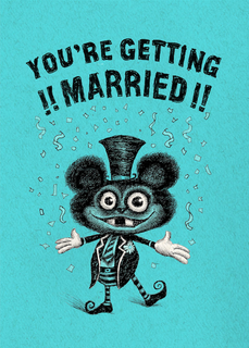 You're Getting Married!!