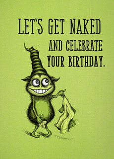 HB - Let's get naked and celebrate your birthday