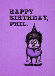 HB - Happy Birthday, Phil