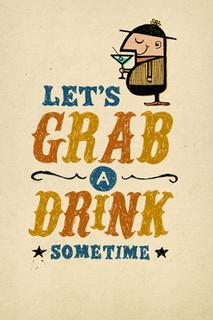 B-043  Let's Grab a drink sometime