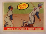 1959 Topps #467 Baseball Thrills, Aaron Clubs World Series Homer, EX