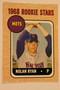 Baseball Cards, Nolan Ryan, Ryan, 2006 Topps, 1968 Topps, Mets, Rookie, Rookie of the Week