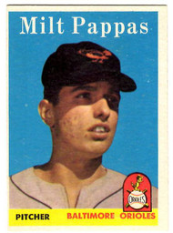 1958 Topps, Baseball Cards, Topps, Milt Pappas, Orioles, RC, Rookie Card