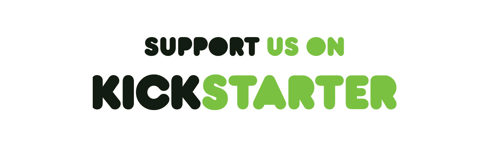 Image result for support us on kickstarter