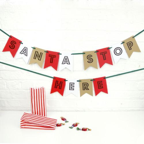 Santa Stop Here Christmas Bunting Decoration