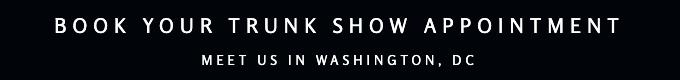 trunk-show-washington-dc.png