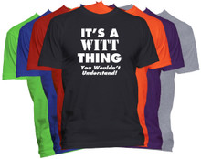 WITT Name T-Shirt Personalized Custom Surname Last Name Tee