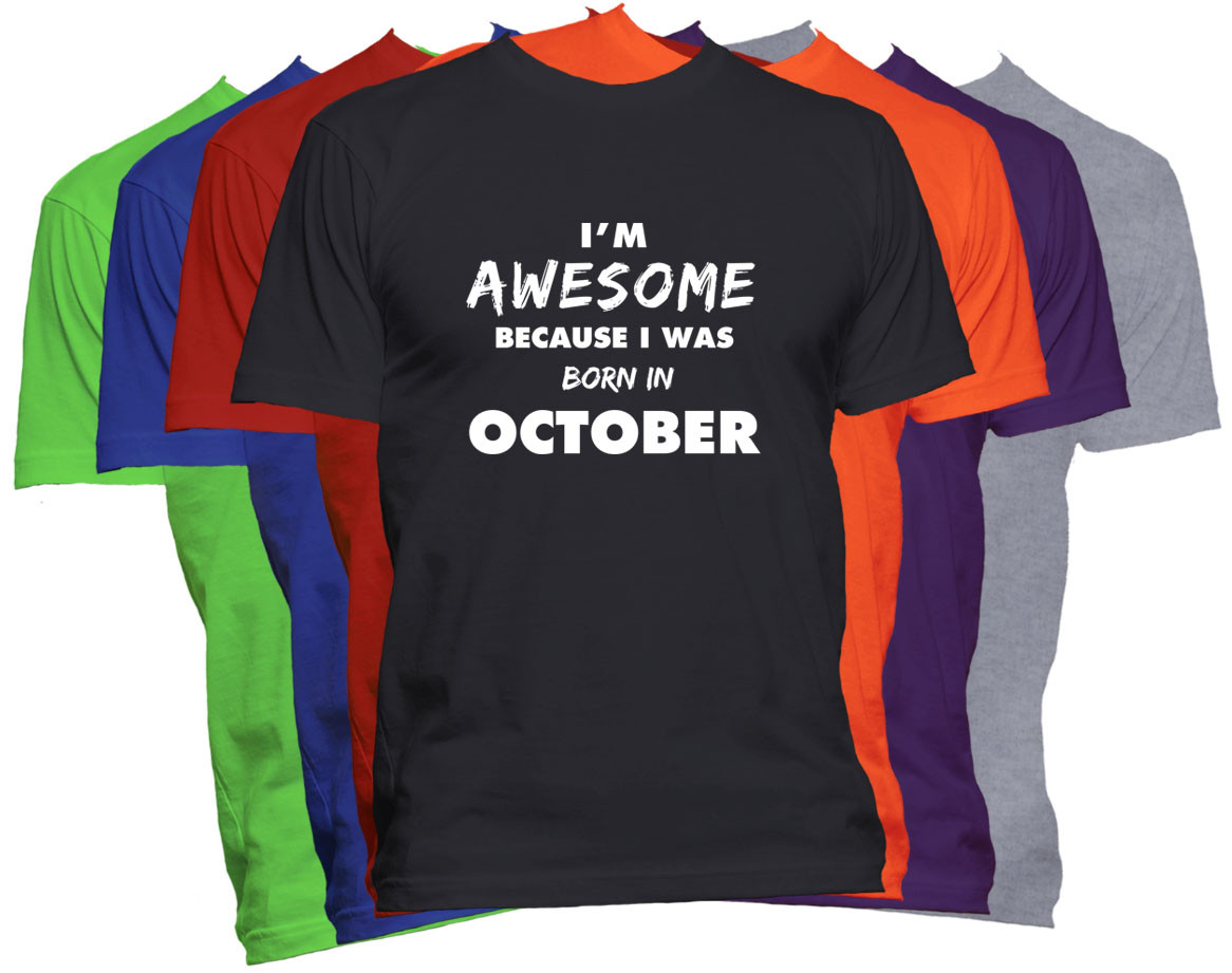 OCTOBER Birthday Month T Shirt Born In
