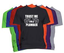 Trust Me I'm A Plumber T-Shirt Custom Occupation Shirt