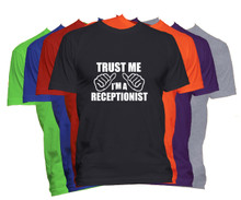 Trust Me I'm A Receptionist T-Shirt Custom Occupation Shirt
