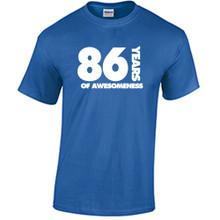 86th Birthday T Shirt Years of Awesomeness Custom Birthday Shirt