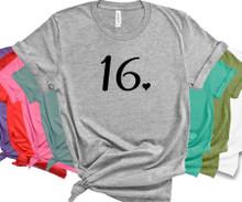 Women's 16th Birthday Shirt - Birthday Day Girl T Shirt - 16 Years Old