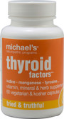 Thyroid Factors 60 VCaps, Michael's Naturopathic Programs