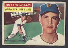 BASEBALL 1956 TOPPS 307 HOYT WILHELM HOF PITCHER NEW YORK GIANTS VG+ CARD