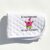 """Is Mayo?"" Patrick Starr baby pad"