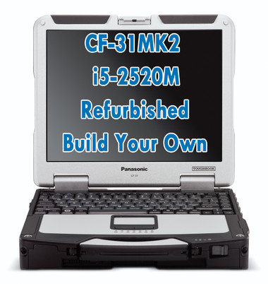 Panasonic Toughbook CF-31 MK2 i5-2520M Refurbished Build Your Own