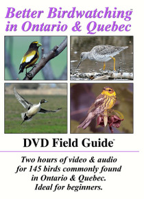 Better Birdwatching in Ontario & Quebec- DVD Field Guide