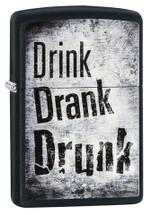 Zippo Drink Drank Drunk