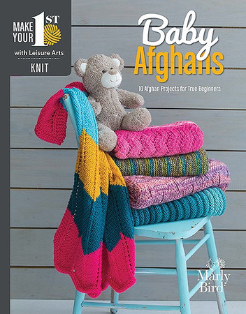 Leisure Arts Make Your First Knit Baby Afghans - 10 Afghan Projects for True Beginners
