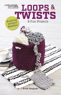 Leisure Arts Loops & Twists - 6 Fun Knitting without Needles Projects