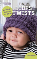 Leisure Arts Baby Loops & Twists - No-Needle Knitting for Baby!