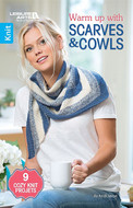 Leisure Arts Warm up with Scarves & Cowls