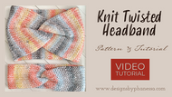 Knit Twisted Headband - Downloadable Pattern