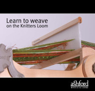 Ashford Learn To Weave On Knitters Loom