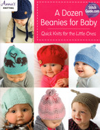 A Dozen Beanies For Babies: Quick Knits For The Little Ones - Book