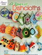 A Year Of Dishcloths: 52 (Crochet) Designs To Celebrate All Four Seasons With Everyone On Your Gift List! - Book