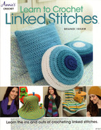 Learn To Crochet Linked Stitches: 7 Great Projects  - Book