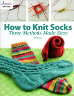 How To Knit Socks - Three Methods Made Easy - Book