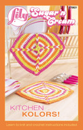 "Lily Sugar 'N Cream ""Kitchen Kolors!"" Pattern Book"