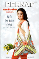 "Bernat Handicrafter Cotton ""It's In The Bag"" Pattern Book"
