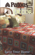 "Patons Decor ""Love Your Home"" Pattern Book"