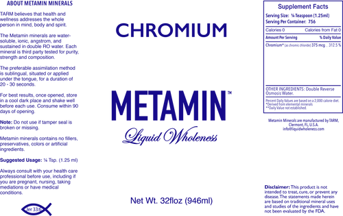 Chromium comes in 16, 32 or 128 ounce sizes, just right for your personal needs.
