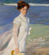 Sorolla - The Masterworks by Blanca Pons-Sorolla