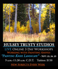 September 23, 24 & 25, 9-11:30 AM CDT - Live Oil Painting Workshop: Aspens Painting Knife Landscape