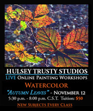 November 12, 5:30 PM - 8:00 PM CST - Live Watercolor Painting Workshop: Autumn Leaves with John
